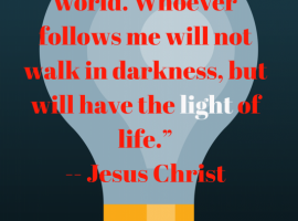 """""""I am the light of the world. Whoever (1)"""