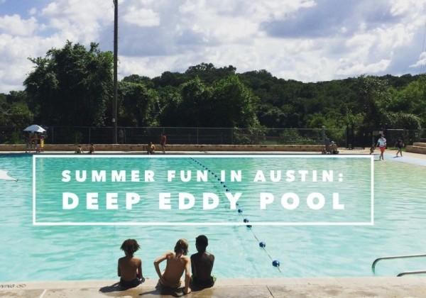 Summer Adventures: Deep Eddy pool
