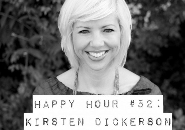 Happy Hour #52: Kirsten Dickerson
