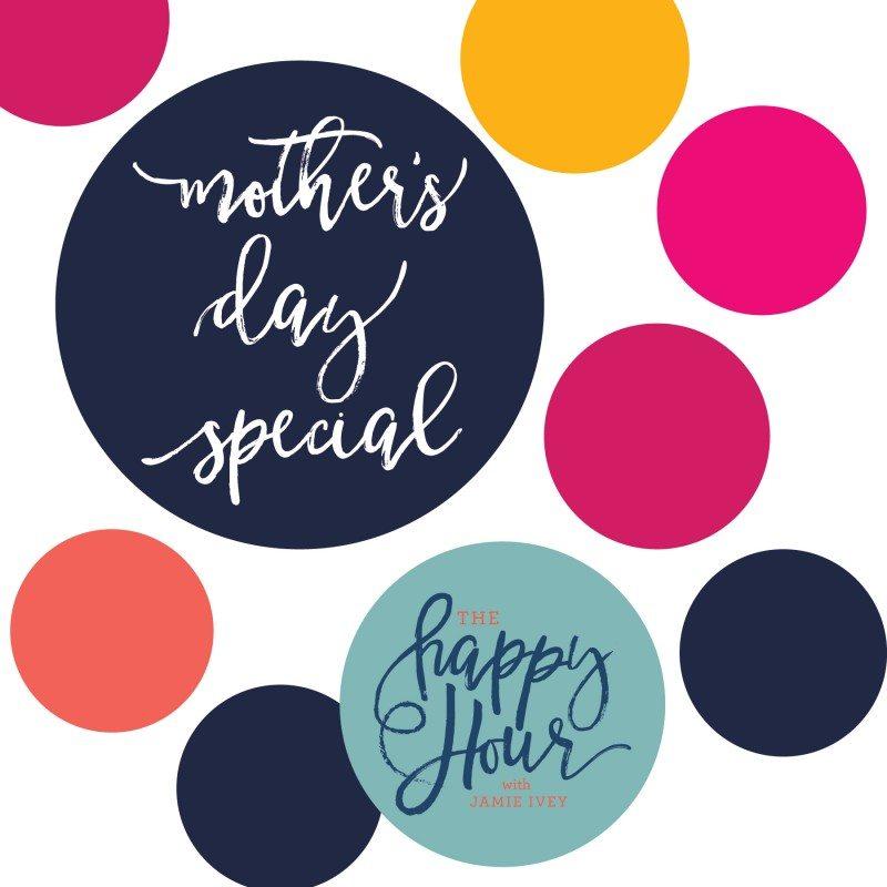 Mother S Day Sponsors Jamie Ivey