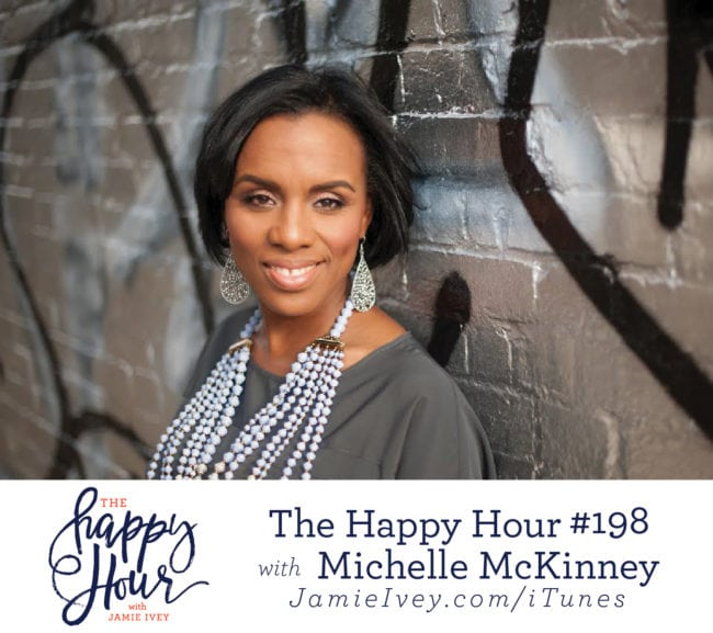 The happy hour with jamie ivey podcast republic my guest for the happy hour 198 is michelle mckinney michelle defines herself as a dream architect and she brings her 20 years experience working fandeluxe Gallery