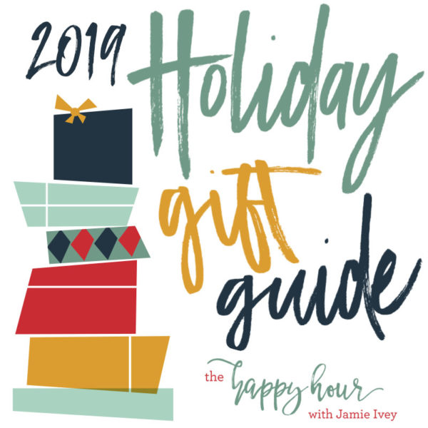 The Happy Hour 2019 Holiday Gift Guide