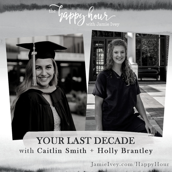 Your Last Decade: Grad Edition #2