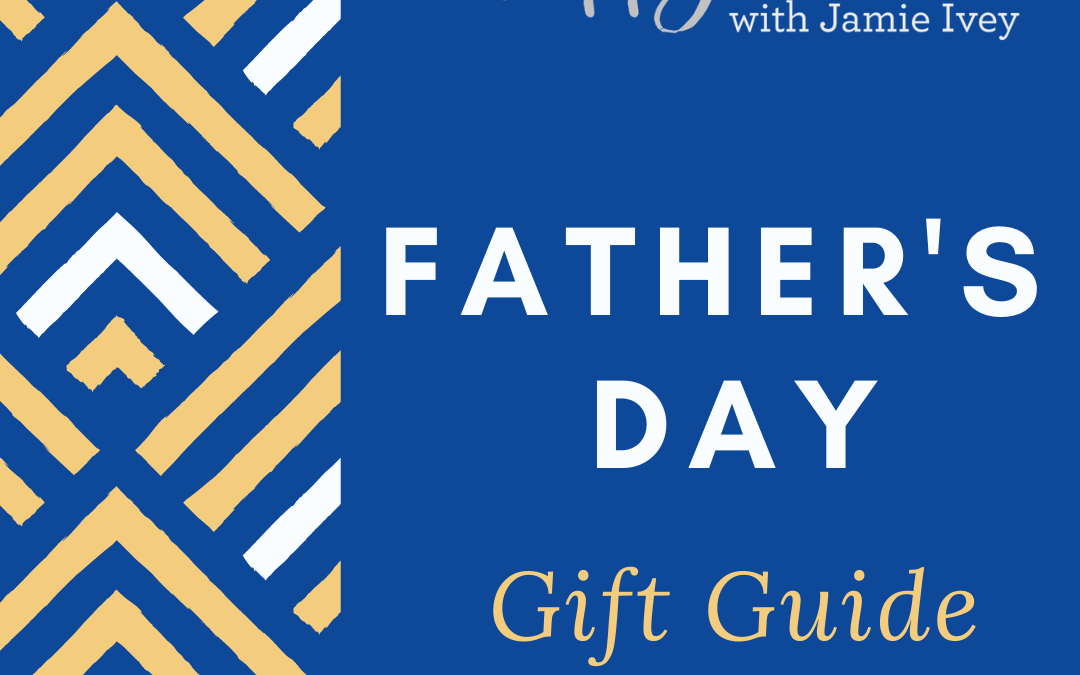 Father's Day Gift Ideas 2021