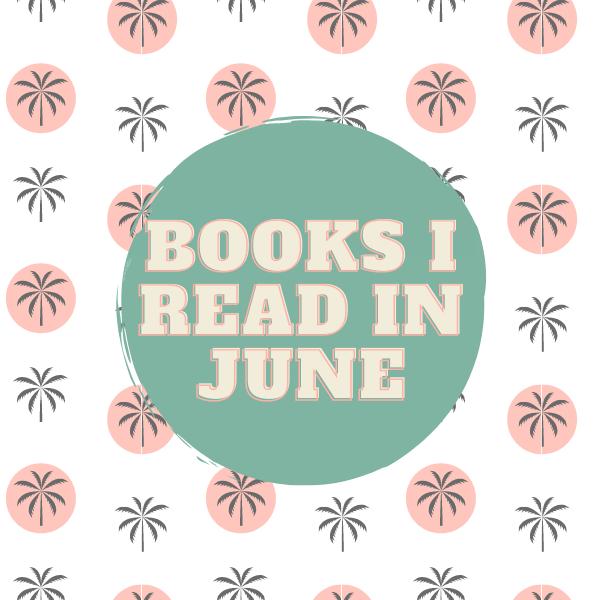 Books I Read – June 2021