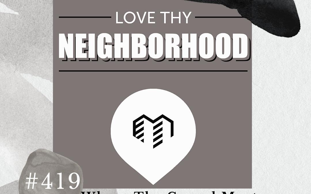 Happy Hour #419 + Love Thy Neighborhood: Where The Gospel Meets Human Trafficking